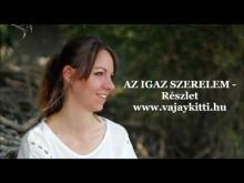 Embedded thumbnail for Az Igaz Szerelem - Részlet