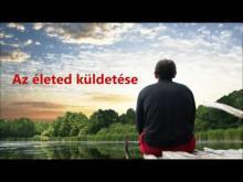 Embedded thumbnail for Az életed küldetése